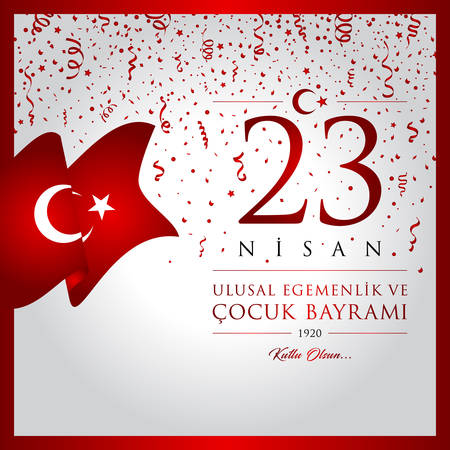 April 23, National Sovereignty and Childrens Day, with Turkey flag.
