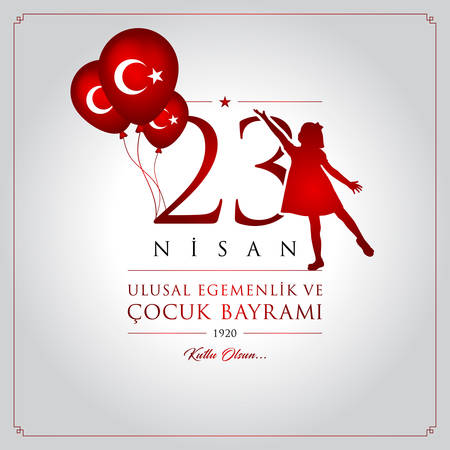 April 23, National Sovereignty and Childrens Day text with Turkey flag.