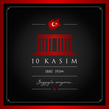 10th century vector illustration. 10th of November, Mustafa Kemal Ataturk Death day anniversary.