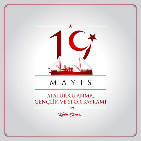 19 mayis Ataturk memorial, youth and sport holiday vector illustration. Translation : May, Commemoration of Ataturk, Youth and Sports Day Turkey celebration card.