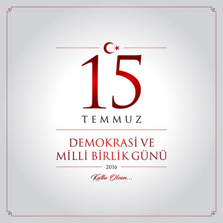 (15 July, Happy Holidays Democracy Republic of Turkey celebration card.