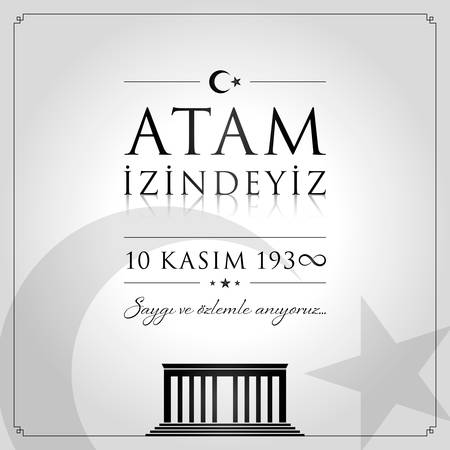10 November, ATATURK Death Day anniversary.