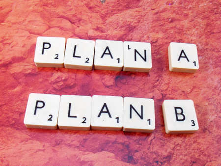 word plan a,plan b on abstract background photo