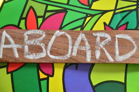aboard: aboard word Stock Photo