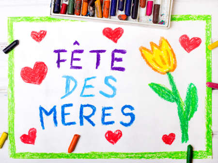 Colorful drawing - French Mothers Day card with words Mothers Day