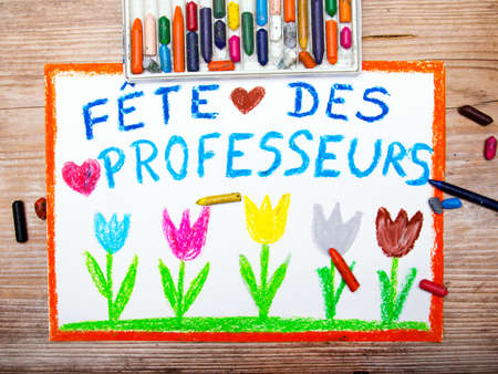 Colorful drawing - France Teachers Day card with words Fete des professeurs