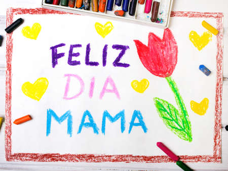coloured pencils: Colorful drawing - Spanish Mothers Day card with words Happy Mothers day