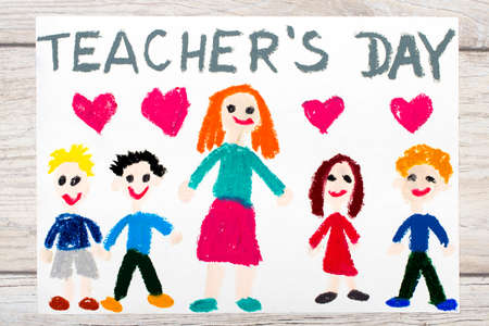 first house: Photo of  colorful drawing: Words TEACHERS DAY, teacher and happy children.