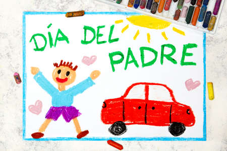 Photo of colorful drawing: Spanish lanquage, Fathers day card. Fappy father and his car.