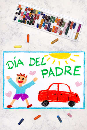 Photo of colorful drawing: Spanish lanquage, Fathers day card. Happy father and his car.