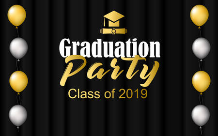 Graduation vector party banner in black background. Design elements of hat or cap, gold and silver balloons, scroll, text of Graduation Party, Class of 2019. For greetings, invitations, posters.