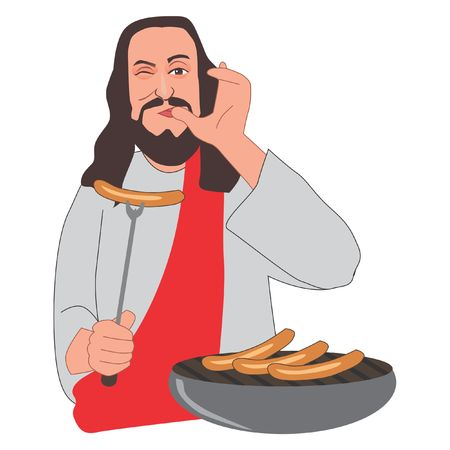 Jesus tasted the taste of sausage