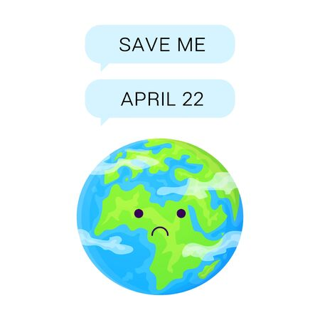 Cute cartoon earth text in messanger to save planet. World Earth day april 22 concept. Stock vector illustration isolated on white background