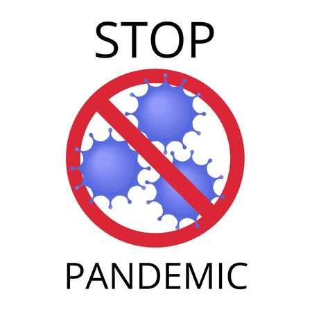 Stop pandemic warning. nCov 2019 concept.Coronavirus, pandemic concept. Can be used as flyer, banner or print. Flat cartoon illustration isolated on white background in cartoon style Ilustração