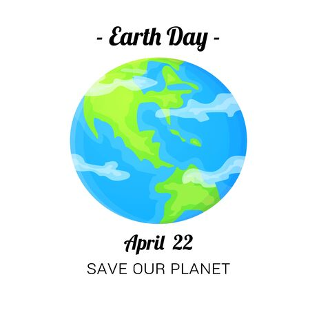 Earth Day card. April 22 holiday poster. Stock vector illustration isolated on white background Ilustração