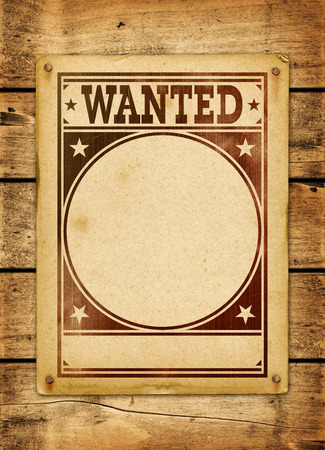 Wanted poster on a old wood board panel photo