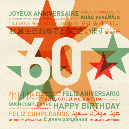sixtieth: 60th anniversary happy birthday from the world. Different languages celebration card
