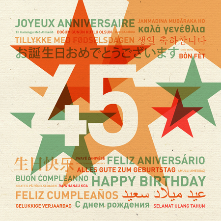 45th: 45th anniversary happy birthday from the world. Different languages celebration card