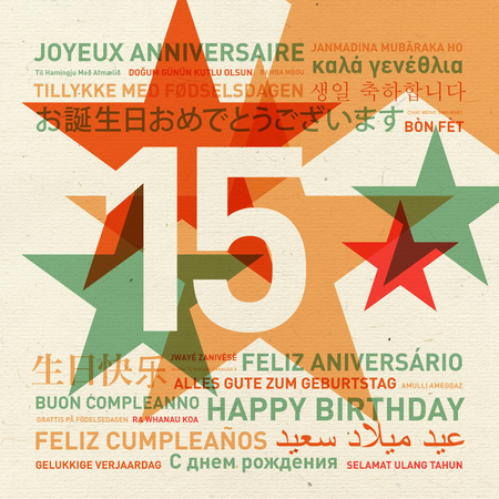 15: 15th anniversary happy birthday from the world. Different languages celebration card Stock Photo