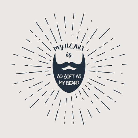 One liner badge with beard and text, My Heart is so Soft as My Beard Illustration