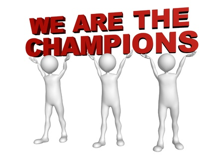 Three men join forces to lift the words We are the Champions Stock Photo - 14842186