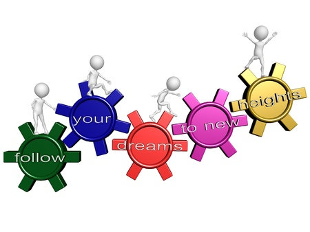 A team of people walking upward on connected gears with the words follow your dreams to new heights symbolizing the elements necessary to achieve a goal and be successful in business  Stock Photo - 14894732