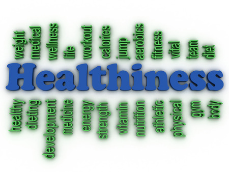 healthiness: 3d imagen Healthiness concept word cloud background