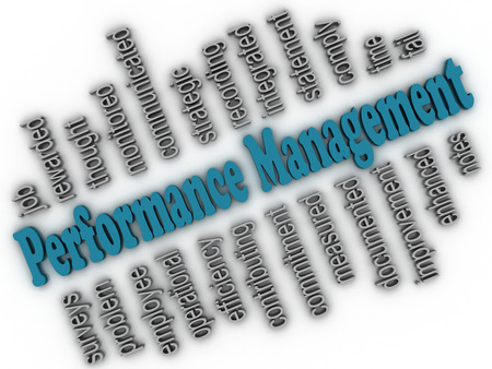 communicated: 3d imagen Performance Management concept word cloud background
