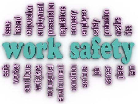 workplace safety: 3d imagen Work safety  concept word cloud background Stock Photo