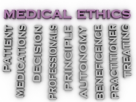 treating: 3d image medical ethics   issues concept word cloud background Stock Photo