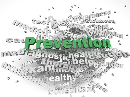 preventive: 3d image Prevention  issues concept word cloud background
