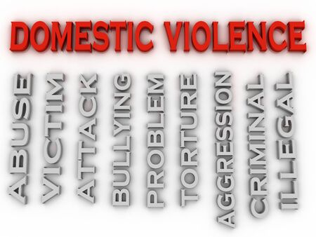 domestic: 3d image Domestic violence issues concept word cloud background Stock Photo