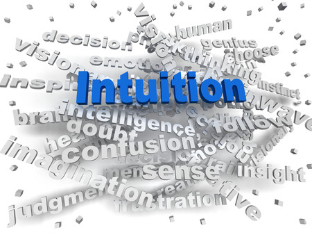 intuition: 3d image Intuition word cloud concept