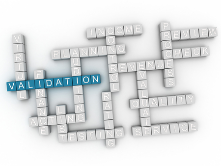 validating: 3d image Validation word cloud concept