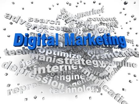 marketers: 3d image Digital Marketing word cloud concept