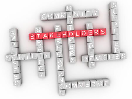 stakeholders: 3d image Stakeholders word cloud concept