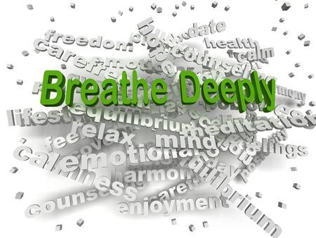 deep: 3d image Breathe Deeply word cloud concept Stock Photo