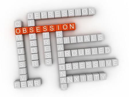 obsessive: 3d image Obsession word cloud concept