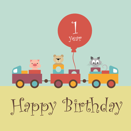 birthday greetings: Greeting card for baby album. Child celebrated 1 year. Happy birthday. Colorful train carries toys, kindly and funny animals: pig, teddy-bear, kitten. By train attached red ball with the inscription. Illustration