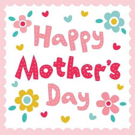 Vector de la tarjeta del día de madres en colores pastel brillantes con la mano hecha de texto y las flores lindas de la vendimia