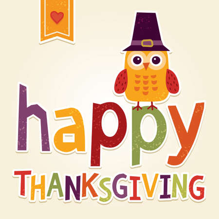 Happy Thanksgiving Day card, poster or menu design with cute owl in Pilgrim hat. Autumn or fall background with hand made Thanksgiving message. Vector