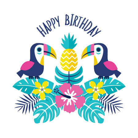 simple girl: Cute greeting card with toucans, pineapple and tropical flowers and leaves. Text reads Happy Birthday. For kids, cards, invitations, tags, social media banners.