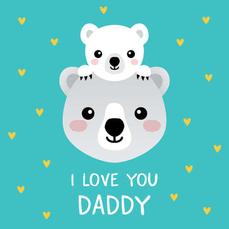 Cute vector Fathers Day card with father and baby polar bears on aqua background. Text greeting reads I Love You Daddy. For Fathers Day card, Dad Birthday, poster, web banners, social media, blog. 일러스트