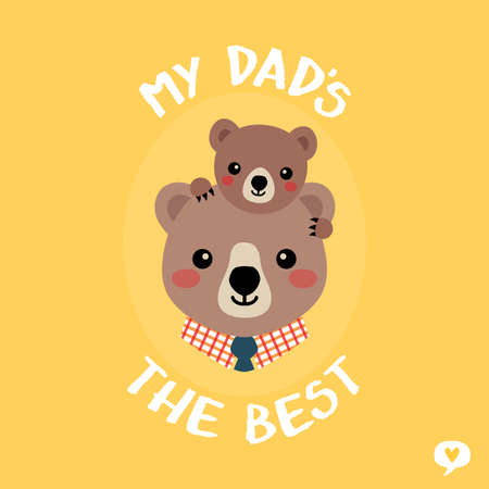 Cute vector Fathers Day card with father and baby bear on yellow background. Text greeting reads My Dad is the Best. For Fathers Day card, Dad Birthday, poster, web banners, social media, blog. 일러스트