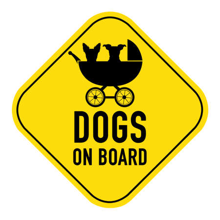 baby on board: Dogs silhouette illustration inside  baby stroller on yellow placard sign,showing the words dogs on board, isolated on white background