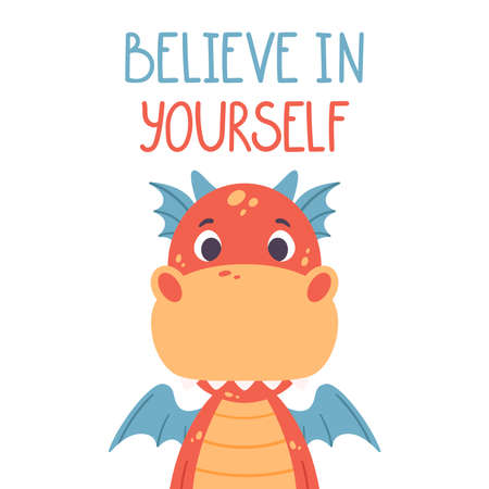 Poster with cute red dragon and hand drawn lettering quote - believe in yourself. Nursery print for kid posters. Vector illustration on white background. Çizim