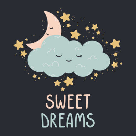 Cute poster with moon, stars, cloud on a dark background. Vector print for baby room, greeting card, kids and baby t-shirts and clothes, womenswear. Sweet dreams hand drawn nursery illustration. Stock Illustratie