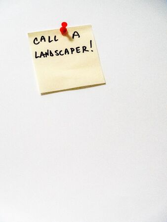 call a landscaper post it note on white,  portrait orientation Stock Photo