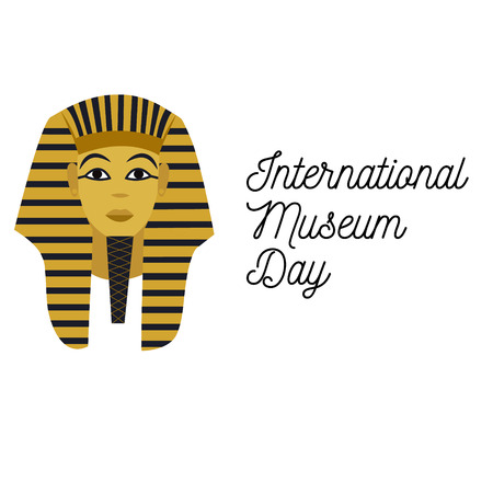 tutankhamen: Illustration for the Museum Day 18th of May with Tutankhamen and text