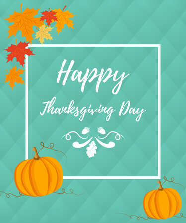 celebrate: Thanksgiving autumn, fall background with foliage and pumpkin Illustration